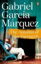 Marquez, Gabriel Garcia Autumn of the Patriarch