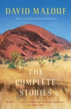 Malouf, David The Complete Stories