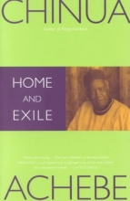 Achebe, Chinua Home and Exile