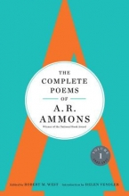 A. R. Ammons,   Robert M. West The Complete Poems of A. R. Ammons