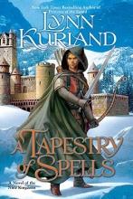 Kurland, Lynn A Tapestry of Spells
