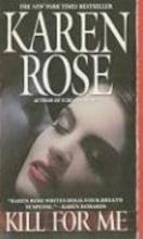 Rose, Karen Kill for Me