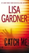 Gardner, Lisa Catch Me