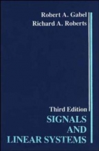 Gabel, Robert A. Signals and Linear Systems