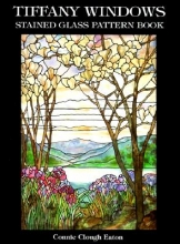 Eaton, Connie Clough Tiffany Windows Stained Glass Pattern Book