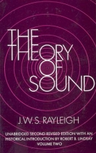 Rayleigh, J. W. S. The Theory of Sound, Volume Two