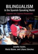 Jennifer R. Austin,   Maria Blume,   Liliana Sanchez Bilingualism in the Spanish-Speaking World