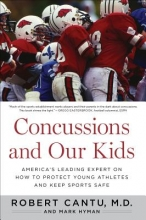 Cantu, Robert Concussions and Our Kids