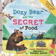 Blackburn, Katie Dozy Bear and the Secret of Food