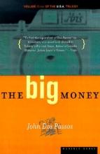 Dos Passos, John The Big Money