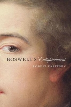 Zaretsky, Robert Boswell`s Enlightenment
