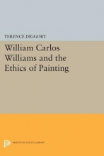 Diggory, T William Carlos Williams and the Ethics of Painting