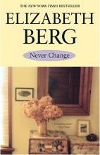 Berg, Elizabeth Never Change