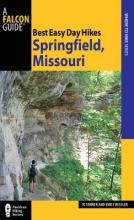 Tanner, J. D.,   Ressler-Tanner, Emily Best Easy Day Hikes Springfield, Missouri