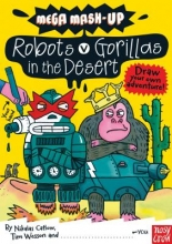 Catlow, Nikalas Robots vs. Gorillas in the Desert