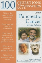 Eileen O`Reilly,   Joanne Frankel Kelvin 100 Questions & Answers About Pancreatic Cancer