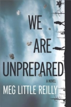 Reilly, Meg Little We Are Unprepared