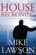 Lawson, Mike House Reckoning