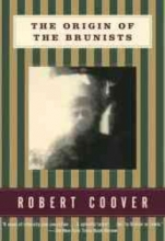 Coover, Robert The Origin of the Brunists