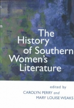 Perry, Carolyn The History of Southern Women`s Literature