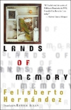 Hernandez, Felisberto Lands of Memory