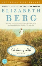 Berg, Elizabeth Ordinary Life