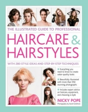 Nicky Pope The Illustrated Guide to Professional Haircare & Hairstyles