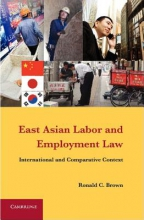 Brown, Ronald C. East Asian Labor and Employment Law