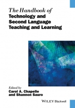 Chapelle, Carol A. The Handbook of Technology and Second Language Teaching and Learning