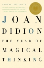 Didion, Joan The Year of Magical Thinking