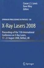 Ciaran Lewis,   Dave Riley X-Ray Lasers 2008