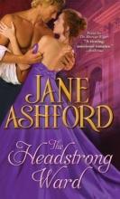 Ashford, Jane The Headstrong Ward