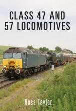 Ross Taylor Class 47 and 57 Locomotives