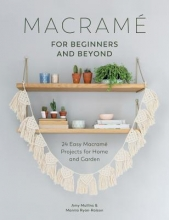 A. Millins Macrame for Beginners and Beyond