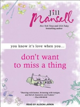 Mansell, Jill Don`t Want to Miss a Thing