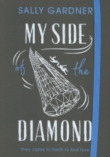Gardner, Sally Gardner*My Side of the Diamond