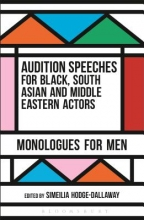 Audition Speeches for Black, South Asian and Middle Eastern