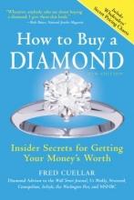 Cuellar, Fred How to Buy a Diamond