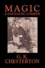 Chesterton, G. K. Magic