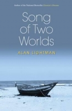 Lightman, Alan Song of Two Worlds