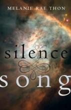 Thon, Melanie Rae Silence & Song