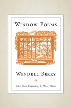 Berry, Wendell Window Poems