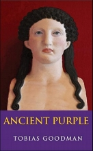 Goodman, Tobias Ancient Purple