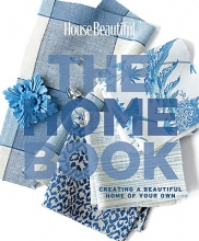 Spier, Carol House Beautiful The Home Book