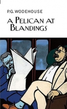 Wodehouse, P. G. A Pelican at Blandings