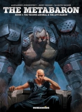 Jodorowsky, Alexandro,   Frissen, Jerry The Metabaron 1