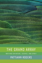 Rogers, Pattiann The Grand Array