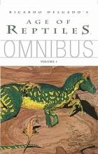 Delgado, Ricardo Age of Reptiles Omnibus 1