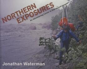 Waterman, Jonathan Northern Exposures