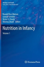 Ronald Ross Watson,   George Grimble,   Victor R. Preedy,   Sherma Zibadi Nutrition in Infancy